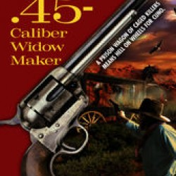 Buy PDF Books - .45-Caliber Widow Maker