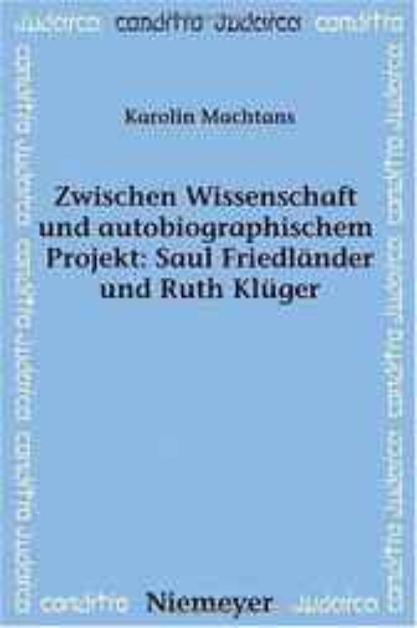 Buy PDF Books - Zwischen Wissenschaft und autobiographischem Projekt: Saul Friedlnder und Ruth Klger