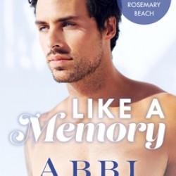 Like a Memory - Abbi Glines