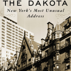 Life at the Dakota - Stephen Birmingham