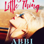 Sweet Little Thing - Abbi Glines
